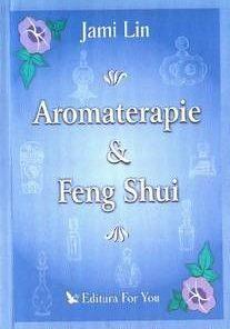 Aromoterapie & Feng Shui