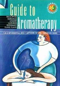 Guide to Aromatherapy - lb. engleza